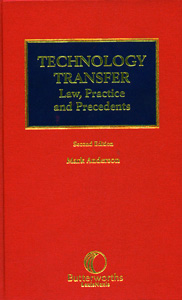 Technology Transfer Law Practice and Precedents 2/ed