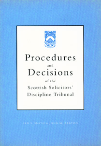 Procedures And Decisions Of The Scottish Solicitors Discipline Tribunal