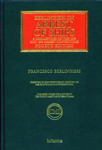 Arrest of Ships a Commentary on the 1952 and 1999 Arrest Conventions