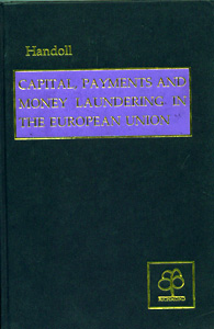 Capital, Payments and Money Laundering in the European Union