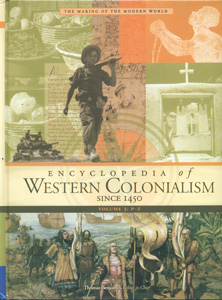 Encyclopedia of Western Colonialism sinec 1450 3  Vol. Set,