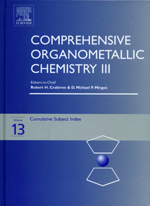 Comprehensive Organometallic Chemistry III 3rd/Ed ( 13  Vol Set)