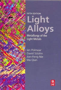 Light Alloys Metallurgy of the Light Metals 5Ed.