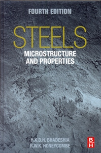 Steels: Microstructure and Properties 4Ed.