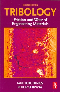 Tribology Friction and Wear of Engineering Materials 2Ed.