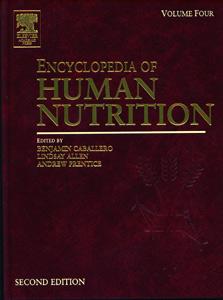Encyclopedia of Human Nutrition  2nd/Ed (4 Vol Set)