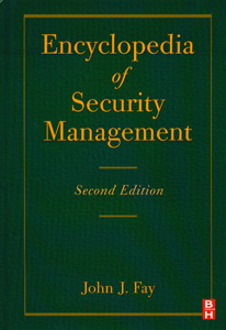 Encyclopedia of Security Management  2nd/Ed