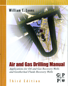 AIR AND GAS DRILLING MANUAL 3rd Ed.