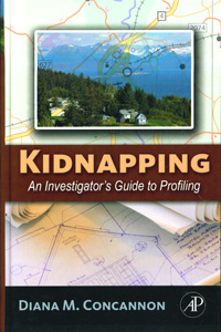 KIDNAPPING  An Investigator's Guide to Profiling