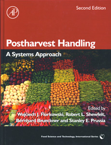 POSTHARVEST HANDLING : A Systems Approach 2nd Ed.