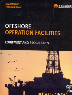 Offshore Operation Facilities Equipment and Procedures