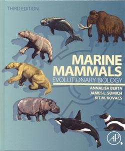 Marine Mammals Evolutionary Biology 3Ed.