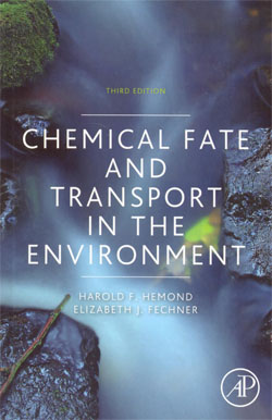 Chemical Fate and Transport in the Environment 3ed.