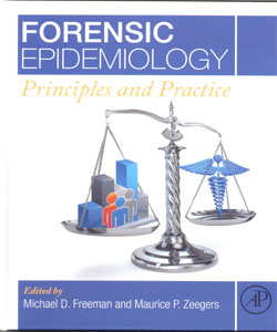 Forensic Epidemiology Principles and Practice