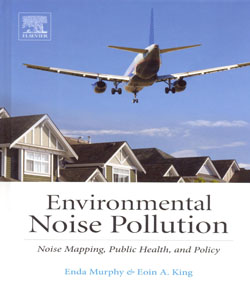 Environmental Noise Pollution Noise Mapping Public Health and Policy