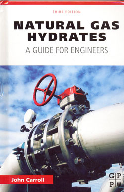 Natural Gas Hydrates A Guide for Engineers 3ed.