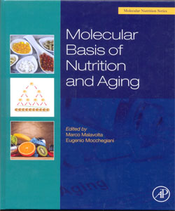 Molecular Basis of Nutrition and Aging A Volume in the Molecular Nutrition Series
