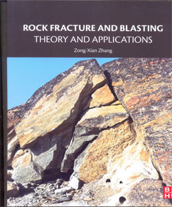 Rock Fracture and Blasting Theory and Applications