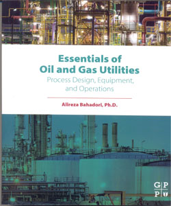 Essentials of Oil and Gas Utilities Process Design, Equipment, and Operations