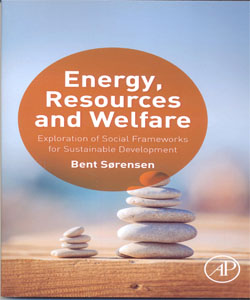 Energy, Resources and Welfare Exploration of Social Frameworks for Sustainable Development