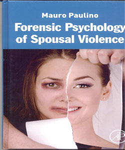 Forensic Psychology of Spousal Violence