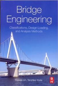 Bridge Engineering Classifications, Design Loading, and Analysis Methods