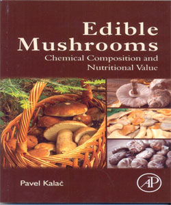 Edible Mushrooms Chemical Composition and Nutritional Value