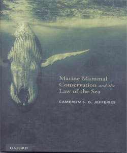 Marine Mammal Conservation and the Law of the Sea