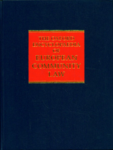 The Oxford Encyclopaedia of European Community Law