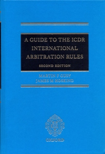 A Guide to the ICDR International Arbitration Rules 2Ed.