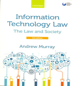 Information Technology Law The Law and Society 3Ed.