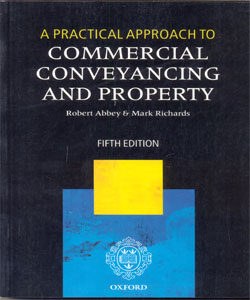A Practical Approach to Commercial Conveyancing and Property 5Ed.