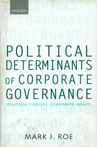 Political Determinants of Corporate Governance:Political Context, Coporate Impact