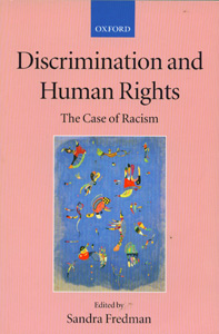 Discrimination and Human Rights The Case of Racism