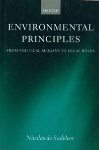 Environmental Principles From Political Slogans to Legal Rules