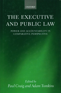 The Executive and Public Law: Power and Accountability in Compartive Perspective