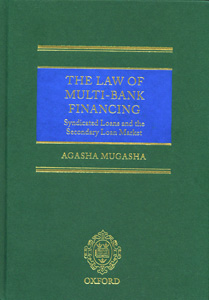The Law of Multi-Bank Financing:Syndicated Loans and the Secondary Loan Market