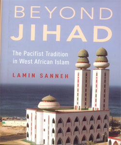 Beyond Jihad The Pacifist Tradition in West African Islam
