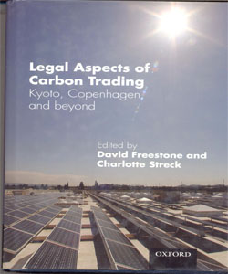 Legal Aspects of Carbon Trading : Kyoto, Copenhagen, and beyond