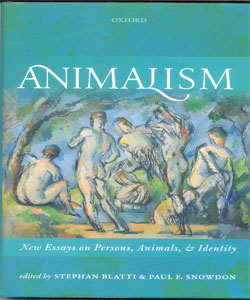 Animalism New Essays on Persons, Animals, and Identity