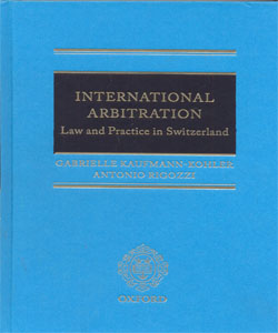 International Arbitration: Law and Practice in Switzerland