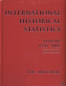 International Historical Statistics 1750-2005: Europe 6th/Ed