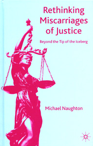 Rethinking Miscarriages of Justice Beyond the Tip of the Iceberg