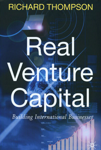Real Venture Capital : Building International Businesses