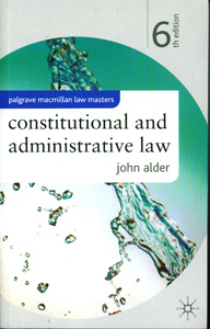 Constitutional and Administrative Law, 6th Edition