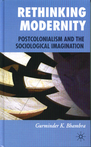 Rethinking Modernity : Postcolonialism and the Sociological Imagination