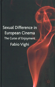 Sexual Difference in European Cinema The Curse of Enjoyment