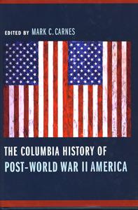 The Columbia History of Post-World War II America