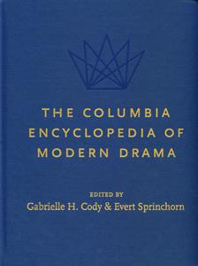The Columbia Encyclopedia of Modern Drama  Volume- 2