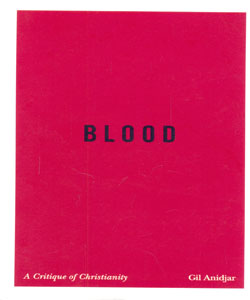 Blood A Critique of Christianity